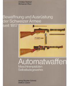 Automatwaffen - Machinenpistolen, Selbstladegewehre