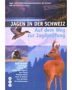Jagen in der Schweiz 2. Auflage